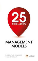 25 Need To Know Management Models - Gerben Van den Berg & Paul Pietersma