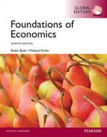 Foundations of Economics, Global Edition - Robin Bade