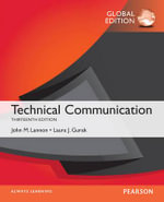 Technical Communication, Global Edition - John M. Lannon