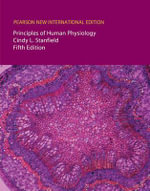 Principles of Human Physiology - Cindy L. Stanfield