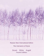 The Elements of Style : Pearson New International Edition - William Strunk