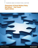 Dimensions of Social Welfare Policy : Pearson New International Edition - Neil Gilbert