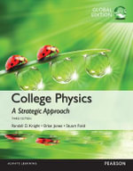 College Physics : A Strategic Approach Technology - Randall D. Knight