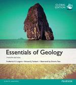 Essentials of Geology, Global Edition - Frederick K. Lutgens