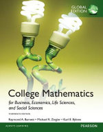College Mathematics for Business, Economics, Life Sciences and Social Sciences, Global Edition : College Mathematics for Business, Economics, Life Sciences and Social Sciences, Global Edition - Raymond A. Barnett