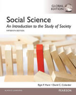 Social Science : An Introduction to the Study of Society, Global Edition - Elgin F. Hunt