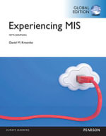 Experiencing MIS, Global Edition - David Kroenke