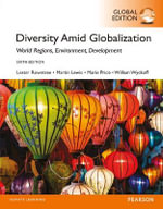 Diversity Amid Globalization : World Religions, Environment, Development, Global Edition - Lester Rowntree