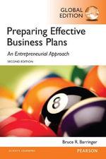 Barringer : Preparing Effective Business Plans: An Entrepreneurial Approach, Global Edition - Bruce Barringer
