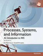 Processes, Systems, and Information : An Introduction to MIS, Global Edition - David Kroenke