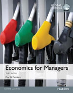 Economics for Managers, Global Edition - Paul G. Farnham