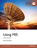 Using MIS : Global Edition - David Kroenke