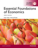 Essential Foundations of Economics : Global Edition - Robin Bade