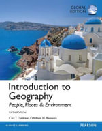 Introduction to Geography : People, Places, and Environment, Global Edition - Carl H. Dahlman