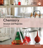 Chemistry : Structure and Properties: Global Edition - Nivaldo J. Tro