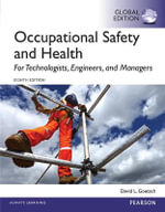 Occupational Safety and Health for Technologists, Engineers, and Managers, Global Edition - David L. Goetsch
