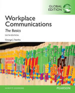 Workplace Communication : The Basics, Global Edition - George J. Searles