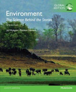 Environment : The Science behind the Stories: Global Edition - Jay H. Withgott