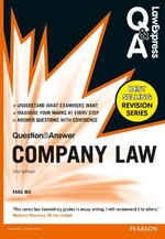 Law Express Question and Answer : Company Law (Q&A Revision Guide) - Fang Ma