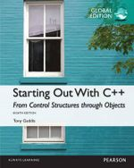 Starting Out with C++ : From Control Structures Through Objects Global Edition - Tony Gaddis