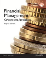 Financial Management : Concepts and Applications - Stephen R. Foerster