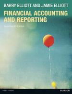 Financial Accounting and Reporting - Barry Elliott