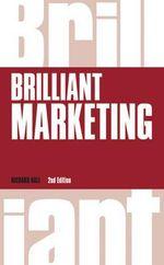 Brilliant Marketing - Richard Hall