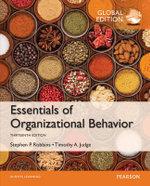 Essentials of Organizational Behavior, Global Edition - Stephen P. Robbins