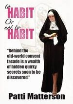 To Habit or Not to Habit - Patti Matterson