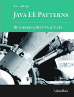Real World Java Ee Patterns-Rethinking Best Practices - Adam Bien