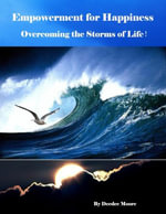 Empowerment for Happiness - Overcoming the Storms of Life! - Deedee Moore