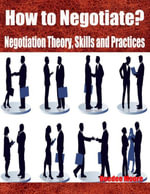 How to Negotiate? - Negotiation Theory, Skills and Practices - Deedee Moore