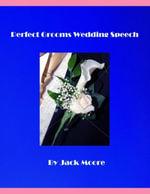 Perfect Grooms Wedding Speech - Jack Moore