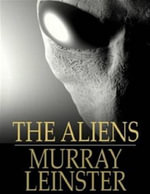 The Aliens - Murray Leinster