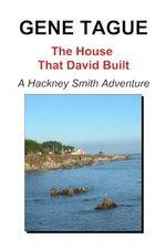 The House That David Built - Gene Tague