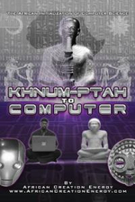 Khnum-Ptah to Computer : The African Initialization of Computer Science - African Creation Energy