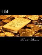 Gold - Lewis Shiner