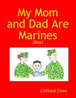 My Mom and Dad Are Marines - (Boy) - Clifford Chen