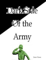 Dark Side of the Army - Sean Rowe
