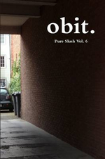 Obit. Pure Slush Vol. 6 - Pure Slush