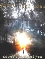 Burnt Hill Road - Robert J. Relyea