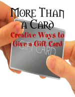 More Than a Card - Creative Ways to Give a Gift Card - M Osterhoudt