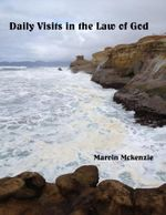 Daily Visits in the Law of God - Marvin McKenzie