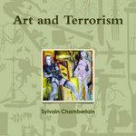 Art and Terrorism - Chamberlain Nyudo Artist Monk Founder Di