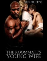 The Roommate's Young Wife : Interracial Cuckold  Forced Seduction and Submission - Jen Queens