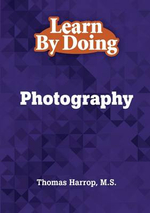 Learn by Doing - Photography - Thomas Harrop