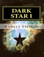 Dark Star I - Robert Stetson