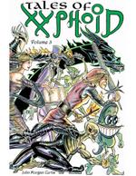 Tales of Xyphoid Volume 3 - John Morgan Curtis