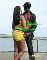 Jamaican Obsession - A.J. Francis