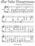 Aba Daba Honeymoon Beginner Piano Sheet Music - Fields and Donovan